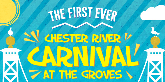 Poster design for The First Ever Chester River Carnival, At The Groves